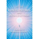 Ciencia Unitaria del Intra-Universo 1