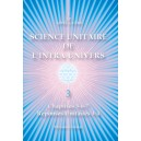 Unitary Science of the Intra-Universe 3