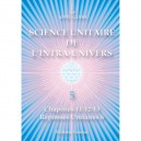Unitary Science of the Intra-Universe 5
