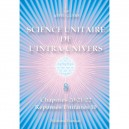 Unitary Science of the Intra-Universe 8