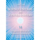 Unitary Science of the Intra-Universe 14