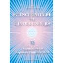 Science Unitaire de l'Intra-Univers 32